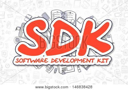Doodle Illustration of Sdk - Software Development Kit, Surrounded by Stationery. Business Concept for Web Banners, Printed Materials.
