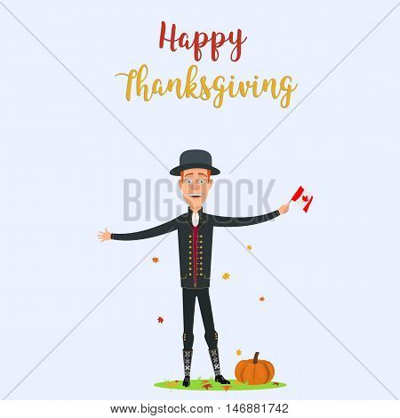 Thanksgiving Day the festival invites a man with a flag of Canada on holiday. Cartoon people. Illustration vector. EPS 10