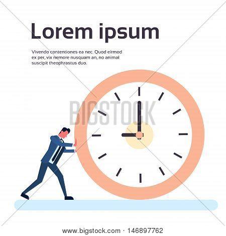Business Man Push Clock Businessman Deadline Time Concept Flat Vector Illustration