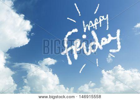 Happy Friday written in the sky