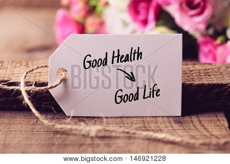 Good Health Results Good Life