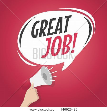 Loudspeaker great job cartoon speech bubble vector