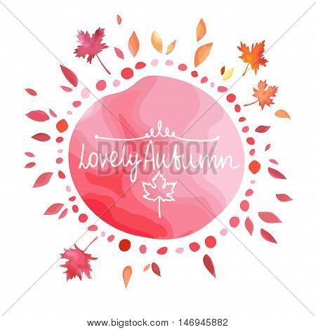 Autumn red background for text. Round shape spot with leaves around isolated on white background. Watercolor imitation in vector. Each object is separately, easy to edit.