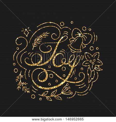 Joy Golden Lettering Design. Typographic Background with Christmas Greetings. Line Art Style Vector Illustration. Shiny gold glitter print with quote for housewarming items.