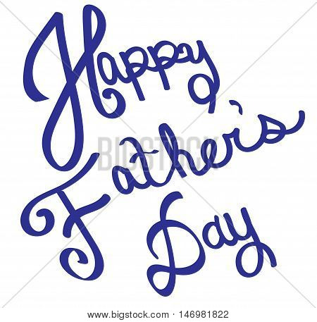 Happy Father's Day Handwritten Lettering in Blue