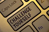 Handwriting Text Writing Challenge Yourself. Concept Meaning Overcome Confidence Strong Encouragemen poster