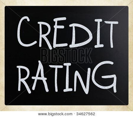 """credit Rating"" Handwritten With White Chalk On A Blackboard"