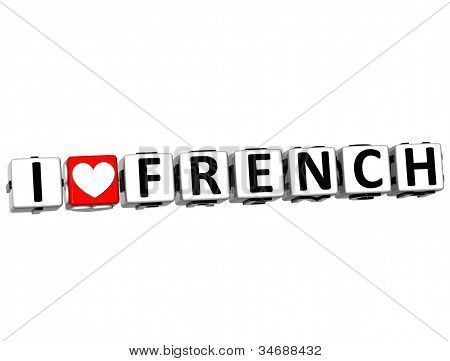 3D I Love French Button Click Here Block Text