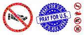Mosaic No Petition Hand Icon And Grunge Stamp Seal With Pray For U.s. Phrase. Mosaic Vector Is Desig poster