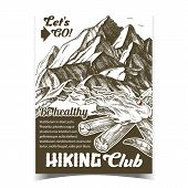 Hiking Adventure Club Advertising Poster Vector. Torch Flame Blowing In Wind, High Mountain And Gree poster