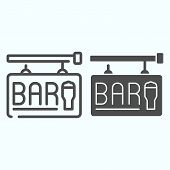 Street Bar Signboard Line And Solid Icon. Bar Signboard Vector Illustration Isolated On White. Bar S poster