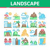 Landscape Travel Place Collection Icons Set Vector Thin Line. City And Seaside, Island And Mountain, poster