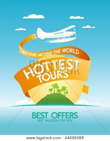 Hottest tours around the world design template with airplane and tropical island.