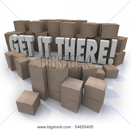 Get It There Cardboard Boxes Shipping Packages