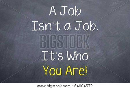 A Job isn't a Job