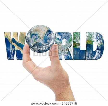 Hand Holding Planet Earth On A Background Of The Inscription World.