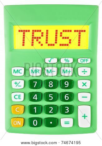 Calculator With Trust On Display Isolated On White