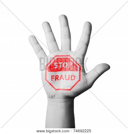 Open Hand Raised, Stop Fraud Sign Painted