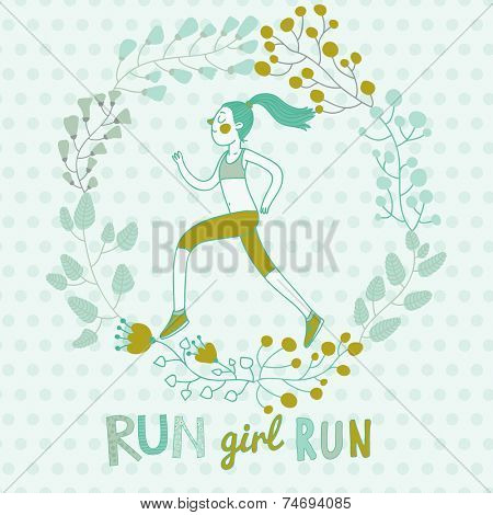Run, girl, run! Concept vector card about healthy lifestyle. Floral vintage card with cute girl running