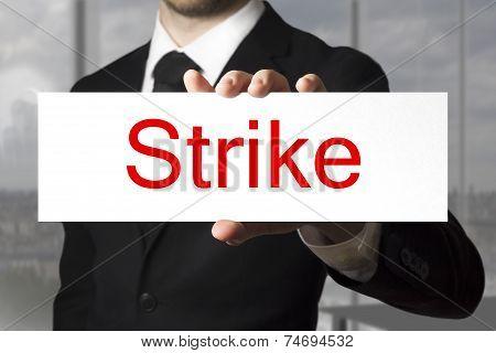 Businessman Showing Sign Strike