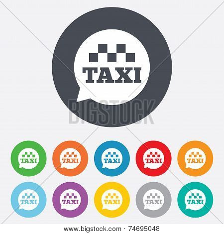 Taxi speech bubble sign icon. Public transport.
