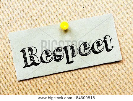 Recycled Paper Note Pinned On Cork Board. Respect Message