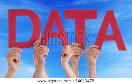 Many People Hands Holding Red Straight Word Data Blue Sky