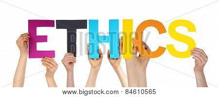 Many People Hands Holding Colorful Straight Word Ethics