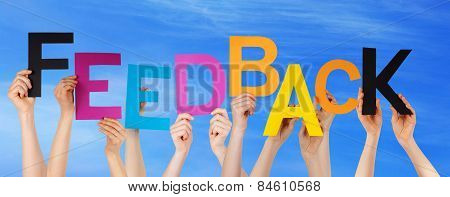 Many People Hands Holding Colorful Word Feedback Blue Sky