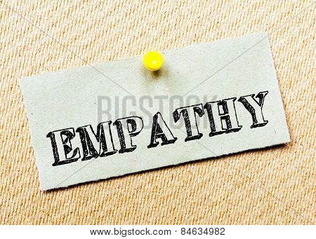 Recycled Paper Note Pinned On Cork Board. Empathy Message. Concept Image