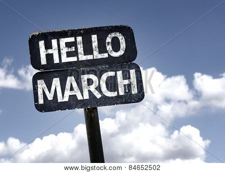 Hello March sign with sky background