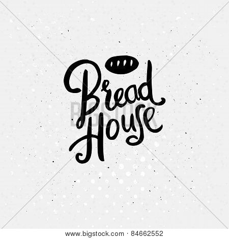 Black Text Design for Bread House Concept