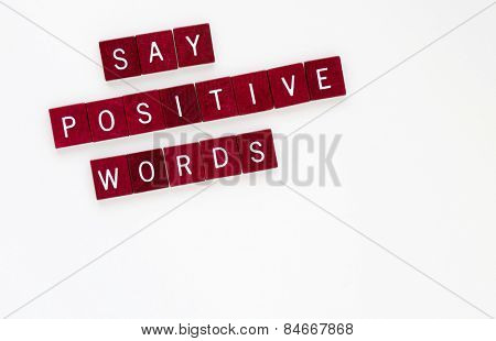 Say Positive Words, Horizontal