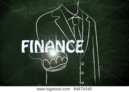 Business Man Handing Out The Word Finance