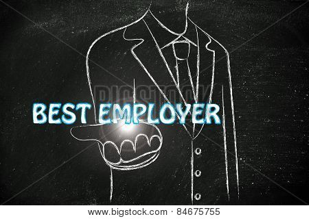 Business Man Handing Out The Word Best Employer