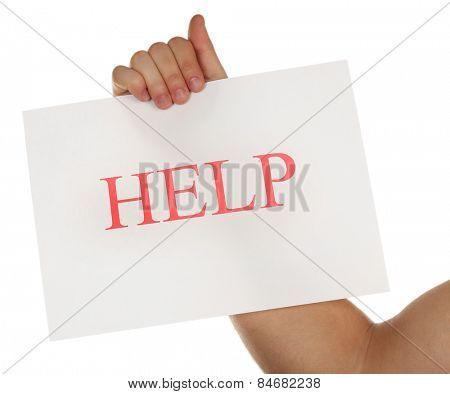 Sheet of paper with Help sign in male hand isolated on white