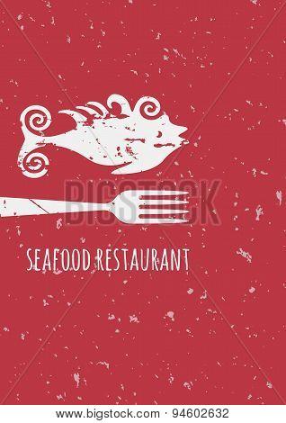 Vintage Seafood Restaurant Poster Illustration. Vector Grunge Fish And Fork Silhouette On Red Backgr