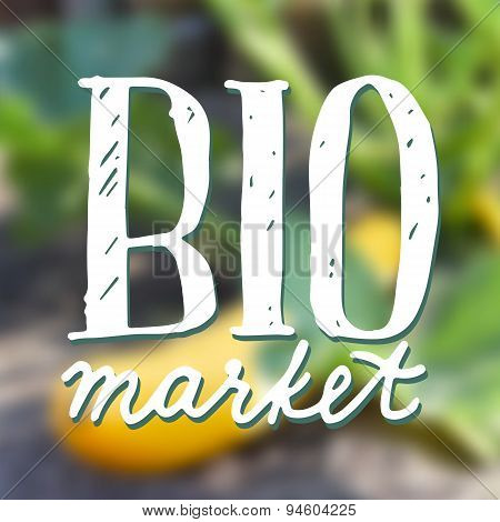 Bio market logo on blurred background