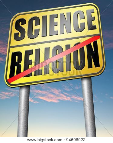 science religion relationship between belief faith and reality evidence and proof evolution or creationism road sign arrow