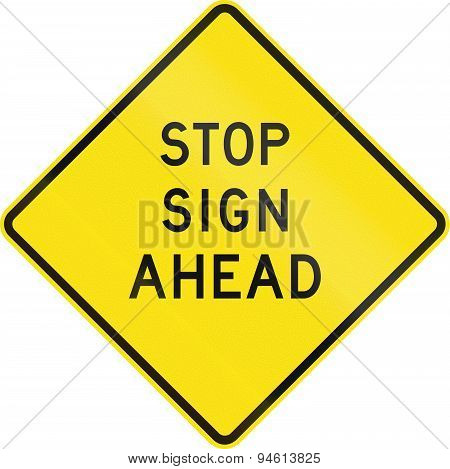 Historic Stop Sign Ahead In Australia