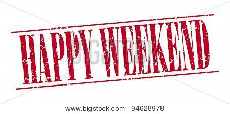 Happy Weekend Red Grunge Vintage Stamp Isolated On White Background