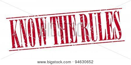 Know The Rules Red Grunge Vintage Stamp Isolated On White Background