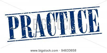 Practice Blue Grunge Vintage Stamp Isolated On White Background