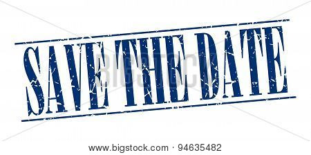 Save The Date Blue Grunge Vintage Stamp Isolated On White Background