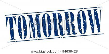 Tomorrow Blue Grunge Vintage Stamp Isolated On White Background