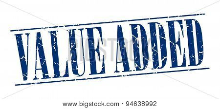 Value Added Blue Grunge Vintage Stamp Isolated On White Background