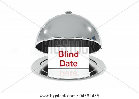 Silver Cloche With White Sign Blind Date