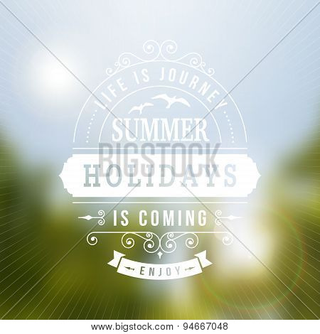 Summer Holidays Is Coming Typography Poster