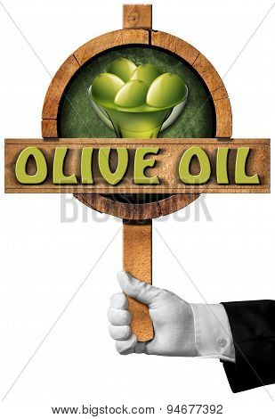 Olive Oil - Sign With Hand Of Chef