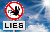 image of lie  - no more lies stop lying tell the truth and be honest no misleading or deception - JPG